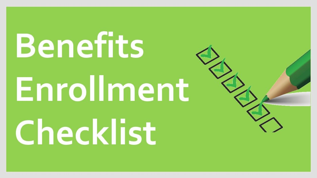 New Employee Benefits Enrollment Checklist